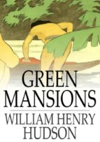 Green Mansions (ebook)