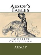 Aesop's Fables – Complete Collection  (ebook)