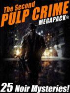 The Second Pulp Crime MEGAPACK® (ebook)
