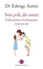 Sois poli, dis merci (ebook)