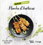 Plancha et barbecue - Super facile (ebook)