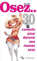 Osez 30 conseils pour devenir une maman sexy (ebook)