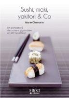 Petit Livre de - Sushi, makis, Yakitoris and Co en 130 recettes (ebook)