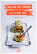 Petit Livre de - Cuisine végétarienne en 130 recettes (ebook)