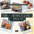 100 % viennoiseries et brioches (ebook)