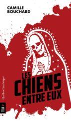 Les Chiens entre eux (ebook)