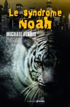 Le syndrome Noah (ebook)