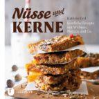 Nüsse und Kerne (ebook)