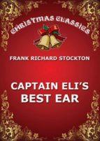 Captain Eli's Best Ear (ebook)
