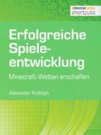 Erfolgreiche Spieleentwicklung (ebook)