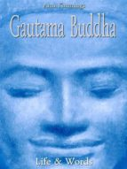 Gautama Buddha: Life & Words (ebook)
