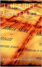 The Bible Unveiled (ebook)