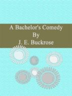 A Bachelor's Comedy (ebook)