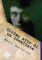 Ultimo atto di un idealista (ebook)