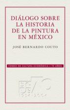 Diálogo sobre la historia de la pintura en México (ebook)