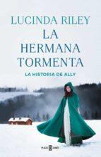 La hermana tormenta (Las Siete Hermanas 2) (ebook)