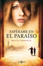 Espérame en el paraíso (ebook)
