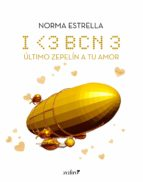 I <3 BCN, 3. Último zepelín a tu amor (ebook)