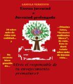 ETERNA JUVENTUD O JUVENTUD PROLONGADA (ebook)