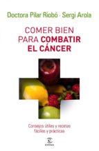 Comer bien para combatir el cáncer (ebook)
