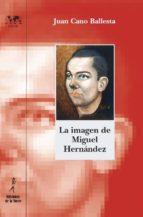 La imagen de Miguel Hernández (ebook)