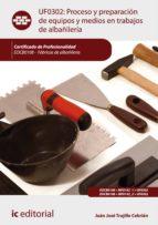 Proceso y preparación de equipos y medios en trabajos de albañilería. EOCB0108 (ebook)