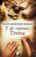 Y de repente, Teresa (ebook)