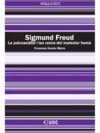 Sigmund Freud. La psicoanàlisi i les raons del malestar humà (ebook)