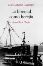 La libertad como herejía (ebook)