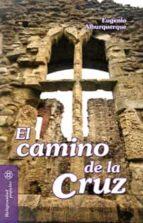 El camino de la cruz (ebook)