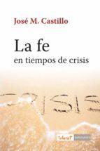 La fe en tiempos de crisis (ebook)