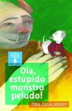Ola, estúpido monstro peludo! (ebook)