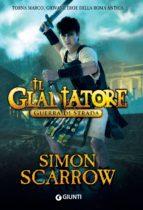 Il Gladiatore. Guerra di strada (ebook)