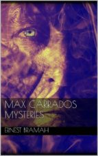 Max Carrados Mysteries (ebook)