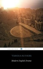 Harvard Classics Volume 18 - Modern English Drama (ShandonPress) (ebook)