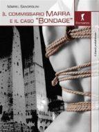 Il commissario Marra e il caso Bondage (ebook)