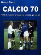 Calcio 70 (ebook)