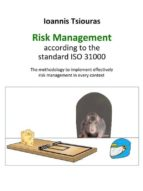 Ioannis Tsiouras - The risk management according to the standard ISO 31000 (ebook)