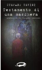 Testamento di una maschera (ebook)