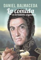 La comida en la historia argentina (ebook)