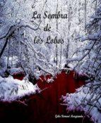 LA SOMBRA DE LOS LOBOS (ebook)