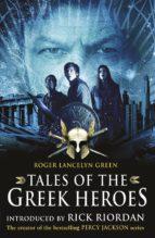 Tales of the Greek Heroes (Film Tie-in) (ebook)