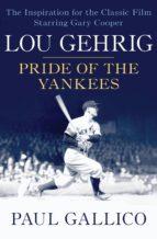 Lou Gehrig (ebook)