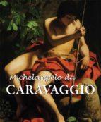Michelangelo da Caravaggio (ebook)
