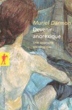 Devenir anorexique (ebook)