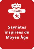 Saynètes inspirées du Moyen Âge (ebook)