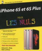 iPhone 6S et 6S Plus pour les Nuls (ebook)