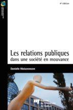 Les relations publiques dans une société en mouvance - 4e édition (ebook)