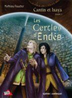 Cantin et Isaya Tome 2 - Les Cercles d'Endée (ebook)
