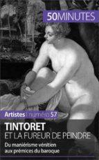 Tintoret et la fureur de peindre (ebook)